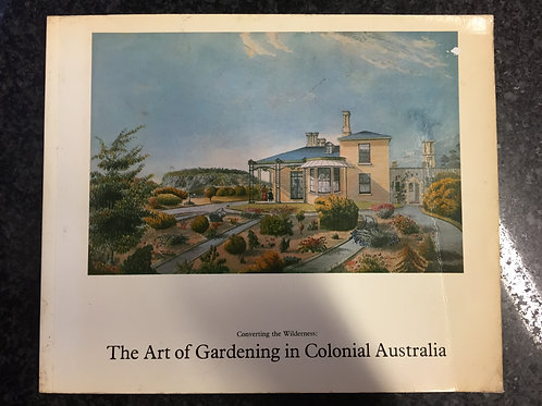 The Art of Gardening in Colonial Australia