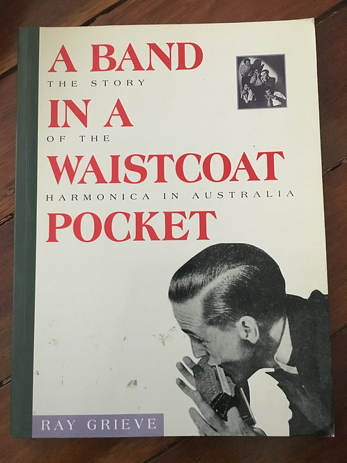 A Band in a Waistcoat Pocket by Ray Grieve