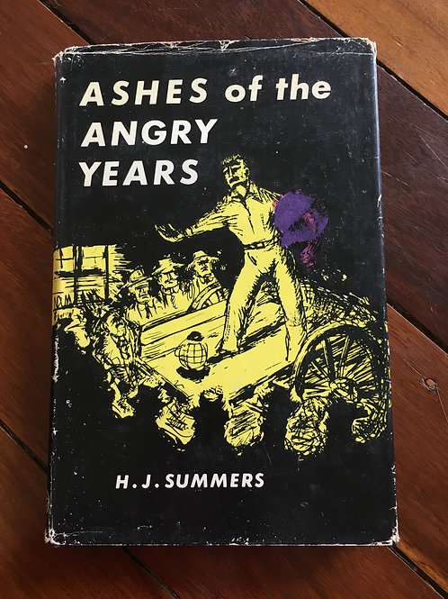 Ashes of the Angry Years by H.J. Summers