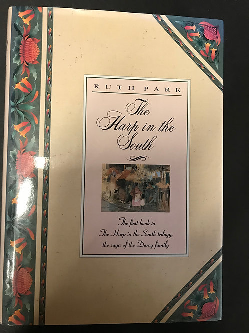 The Harp in the South by Ruth Park