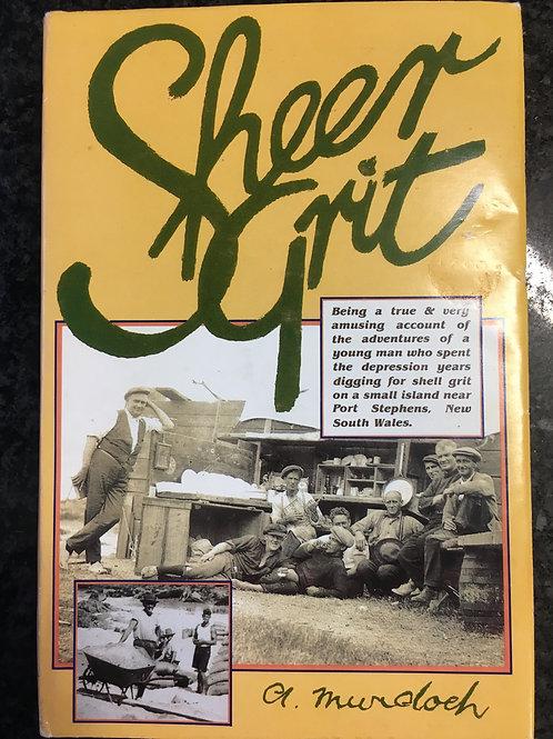 Sheer Grit by A. Murdoch