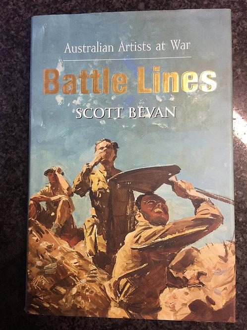 Battle Lines by Scott Bevan
