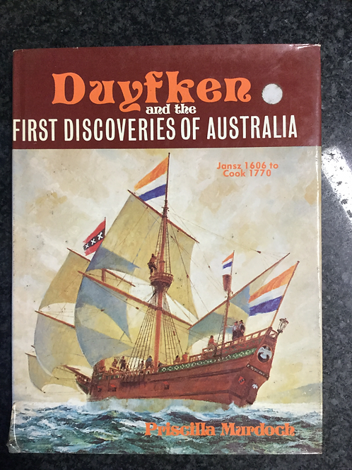 Duyfken & the First Discoveries of Australia