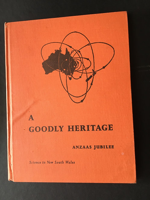 A Goodly Heritage, ed. A.P. Elkin