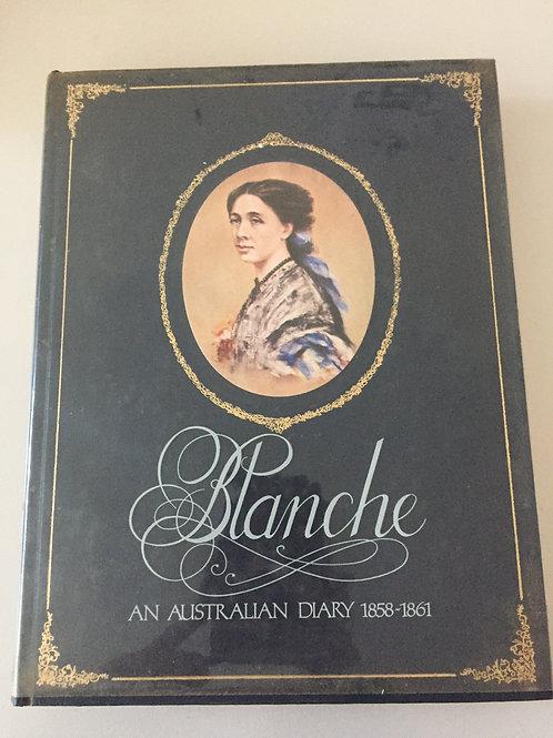 Blanche, an Australian Diary 1858 - 1861