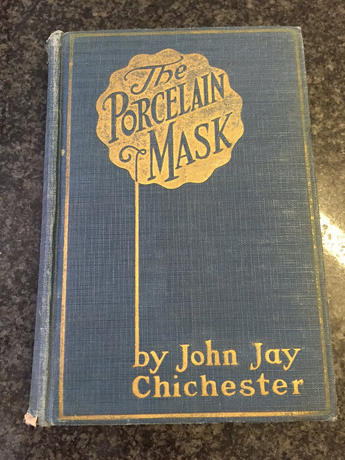 The Porcelain Mask by John Jay Chichester