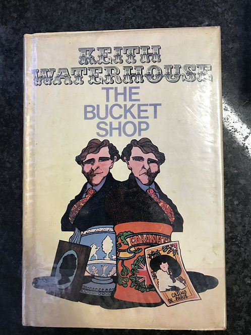 The Bucket Shop by Keith Waterhouse