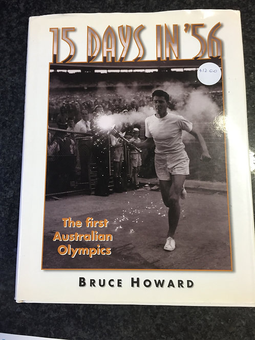 15 Days in 56 by Bruce Howard