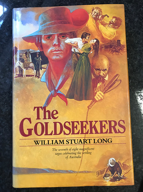The Goldseekers by William Stuart Long