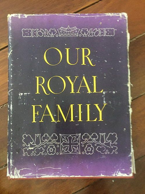 Our Royal Family by Stanley Brogden