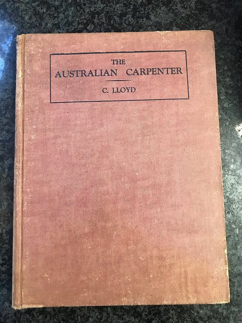 The Australian Carpenter by C. Lloyd