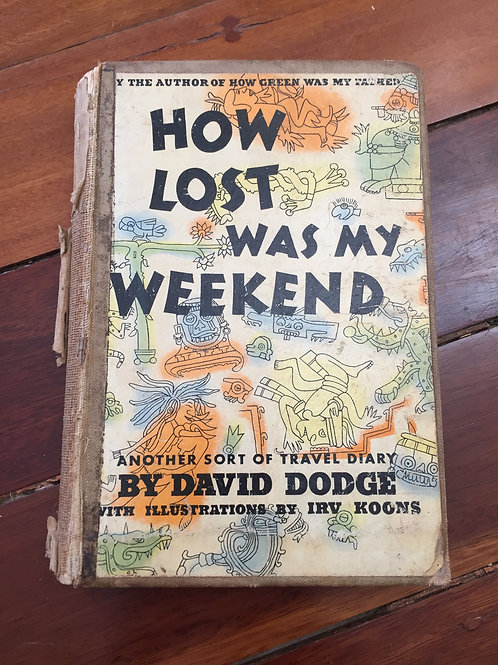 How Lost was my Weekend by David Dodge