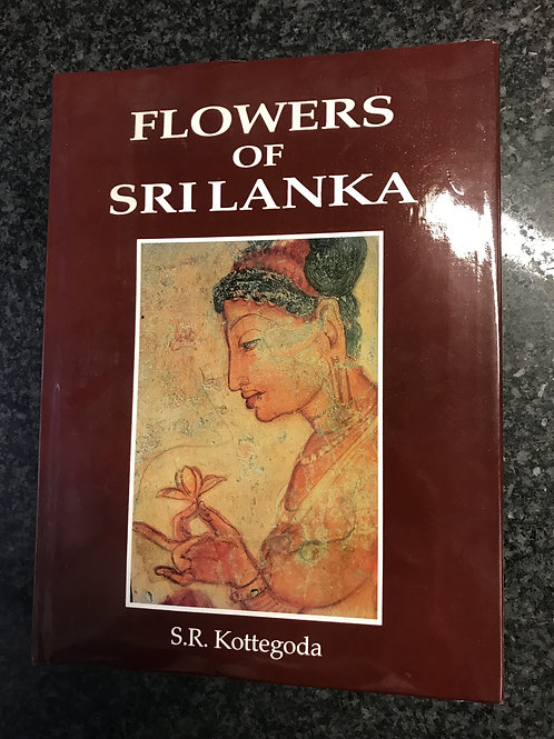 Flowers of Sri Lanka by S.R. Kottegoda