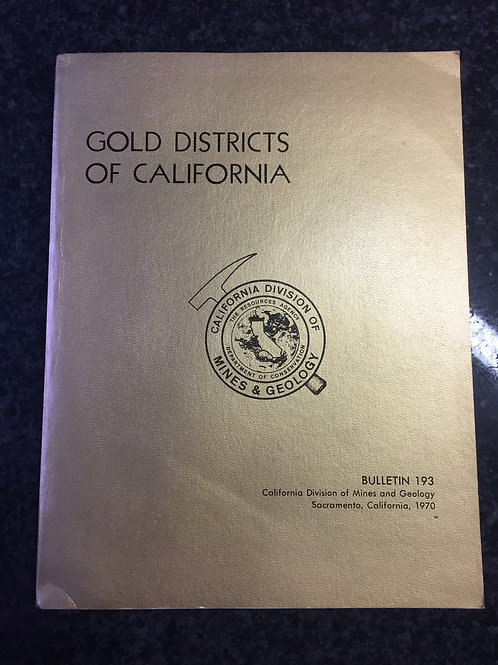 Gold Districts of California, Bulletin 193
