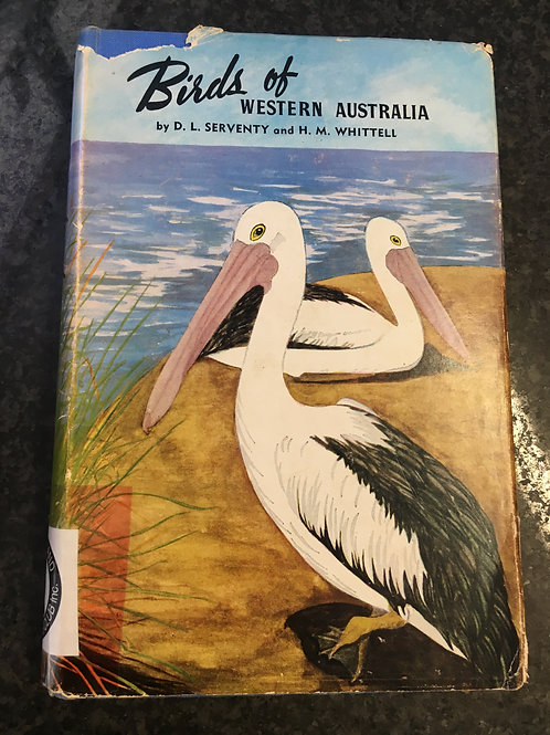 Birds of Western Australia by Serventy and Whittell