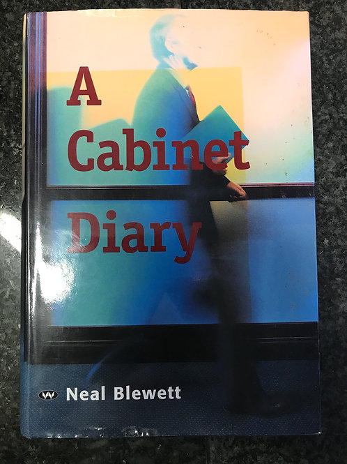 A Cabinet Diary by Neal Blewett