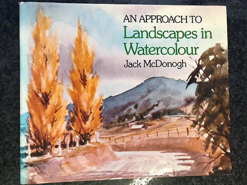 An Approach to Landscapes in Watercolour by Jack McDonogh