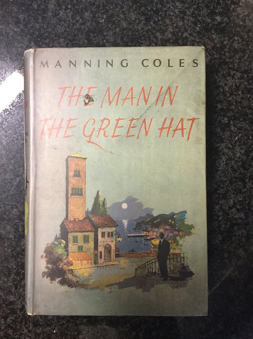 The Man in the Green Hat by Manning Coles