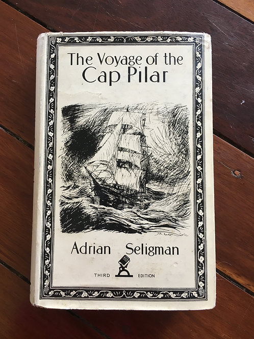 The Voyage of the Cap Pilar by Adrian Seligman