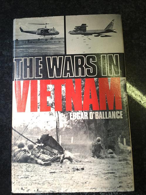 The Wars in Vietnam by Edgar O'Ballance