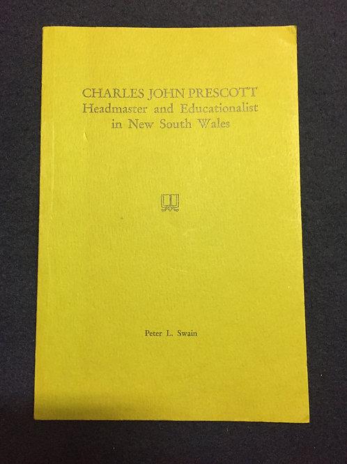 Charles John Prescott by Peter L. Swain