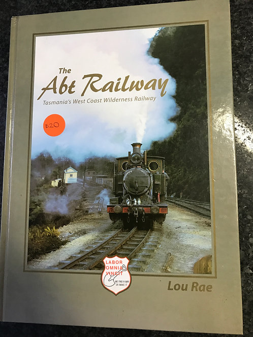 The Abt Railway by Lou Rae