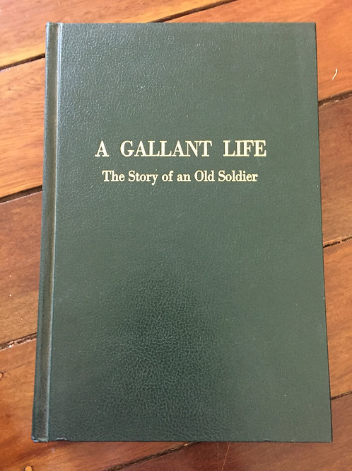 A Gallant Life by Brian Lloyd