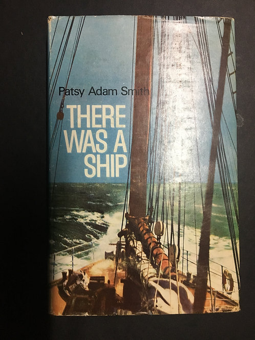There was a Ship by Patsy Adam Smith