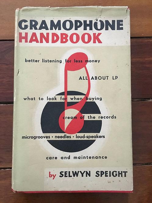 Gramophone Handbook by Selwyn Speight