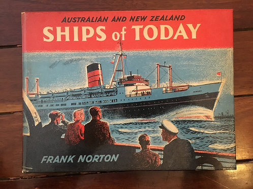 Ships of Today by Frank Norton