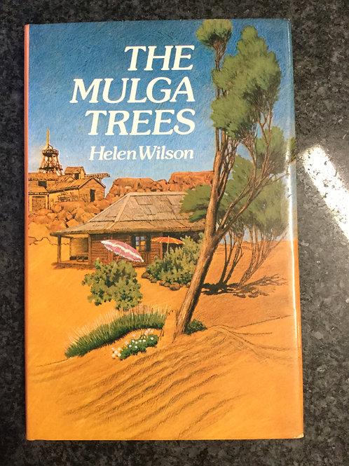 The Mulga Trees by Helen Wilson