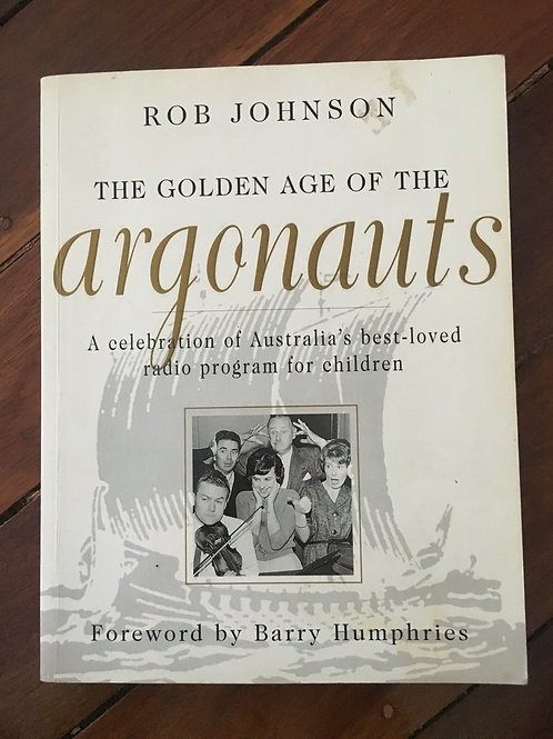 The Golden Age of the Argonauts by Rob Johnson