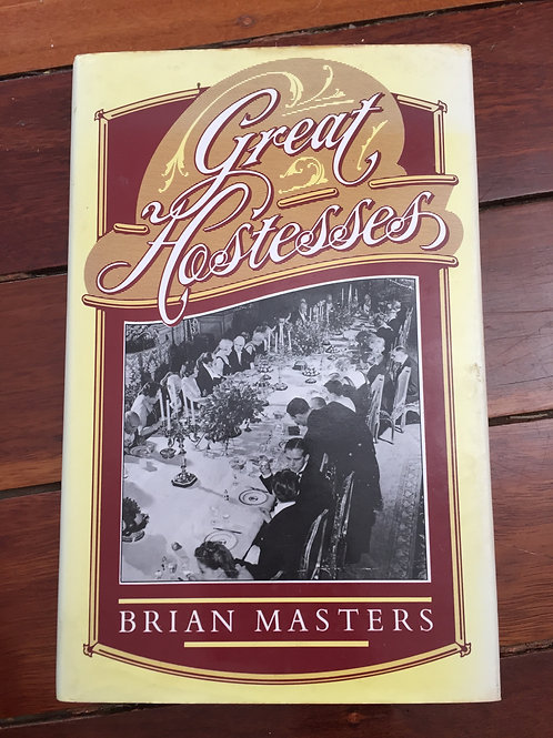 Great Hostesses by Brian Masters