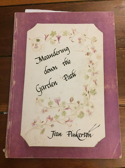 Meandering down the Garden Path by Jean Pinkerton