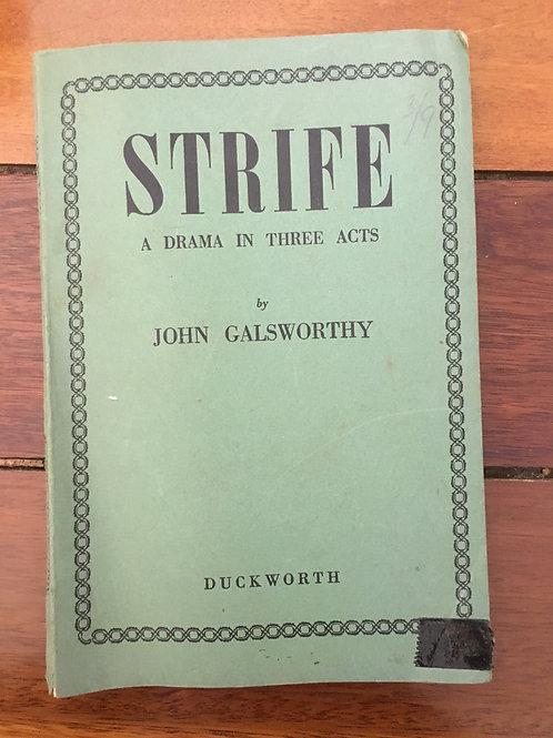 Strife by John Galsworthy