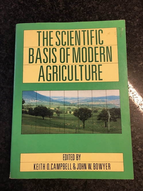 The Scientific Basis of Modern Agriculture Ed. Campbell & Bowyer