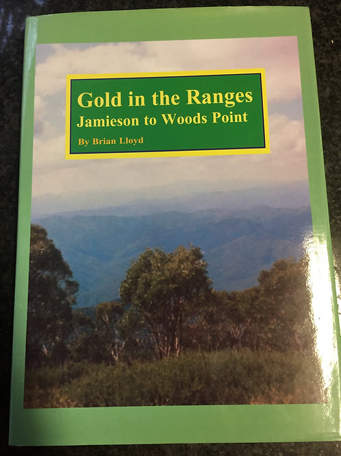 Gold in the Ranges by Brian Lloyd