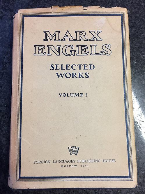 Karl Marx and Frederick Engels Selected Works Vol 1