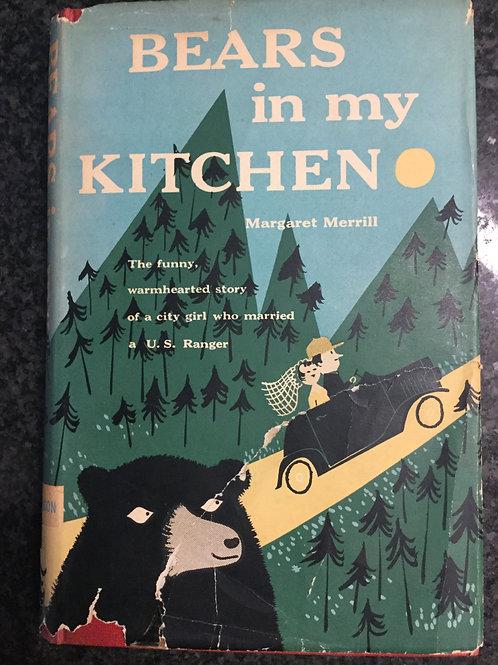 Bears in my Kitchen by Margaret Merill