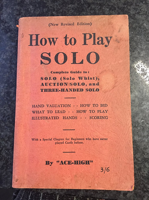 How to Play Solo by 'Ace-High'