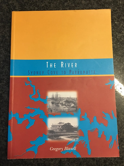 The River, Sydney Cover to Parramatta by Gregory Blaxell