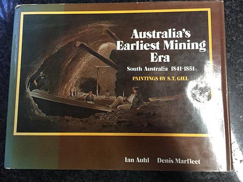 Australia's Earliest Mining Era by Auhl & Marfleet
