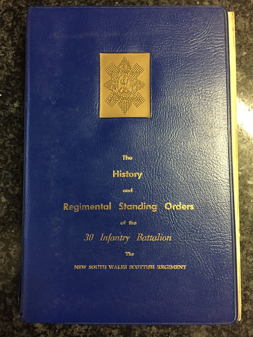 The History and Regimental Standing Orders of the 30 Infantry Battalion
