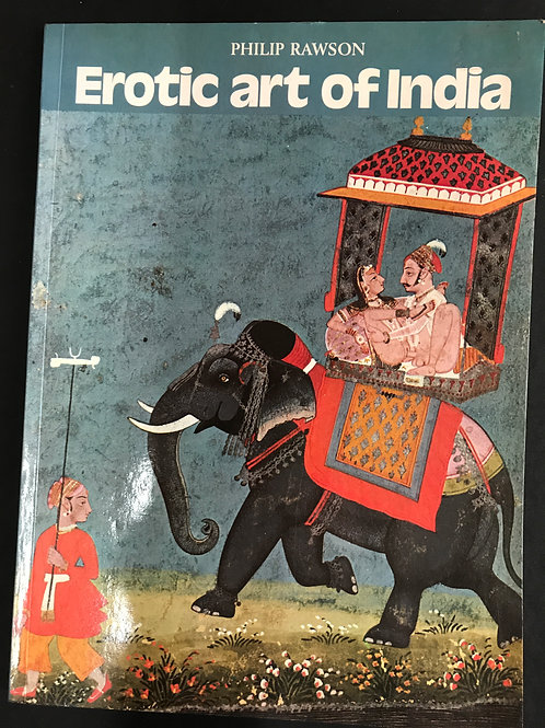 Erotic Art of India by Philip Rawson