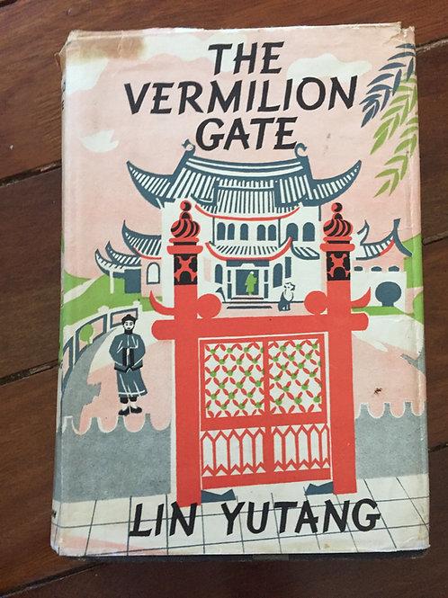 Vermilion Gate by Lin Yutang