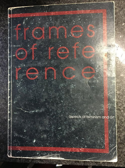 Frames of Reference, Aspects of Feminism and art