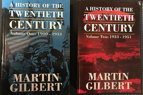 A History of the Twentieth Century by Martin Gilbert