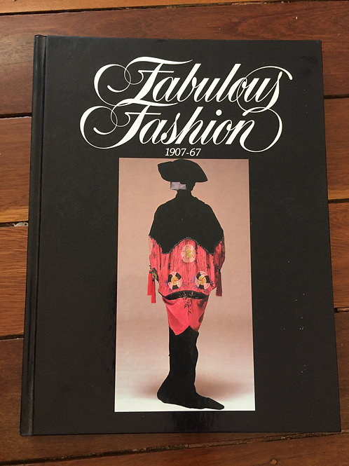 Fabulous Fashion 1907 - 67