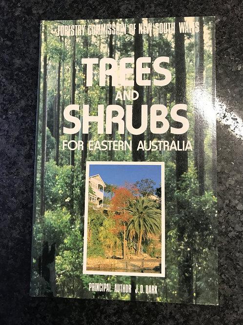 Trees and Shrubs of Eastern Australia by J. O. Dark