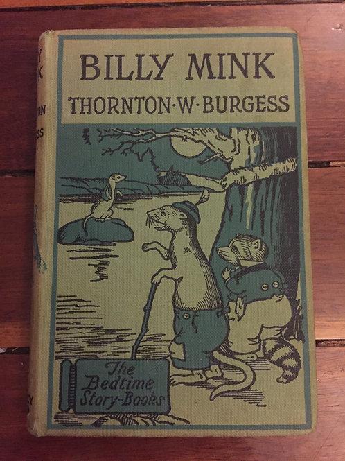 Billy Mink by Thornton W. Burgess